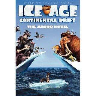 Ice Age Continental Drift The Junior Novel