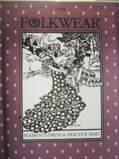 Folkwear #140 Flamenco Dress & Practice Skirt Salsa Sewing