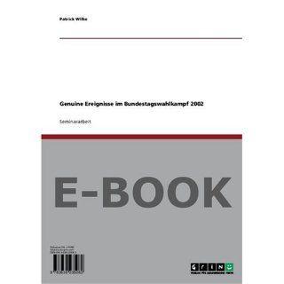 Genuine Ereignisse im Bundestagswahlkampf 2002 Patrick