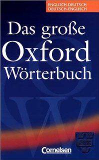 Das große Oxford Wörterbuch: Englisch Deutsch / Deutsch Englisch