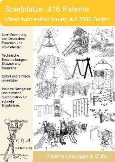 Spielplatz selber bauen. 416 Patente zeigen wie! Software