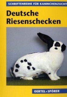 Deutsche Riesenschecken: Nach Berichten von Spezialzüchtern: