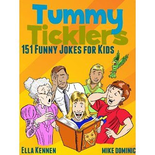 Tummy Ticklers   151 Funny Jokes for Kids eBook: Ella