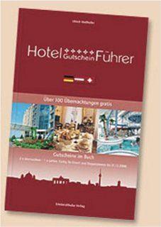 Hotel Gutschein Führer. Über 100 Übernachtungen gratis Gutscheine