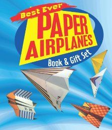 Best Ever Paper Airplanes Book & Gift Set Norman Schmidt