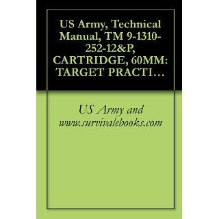 US Army, Technical Manual, TM 9 1310 252 12&P, CARTRIDGE