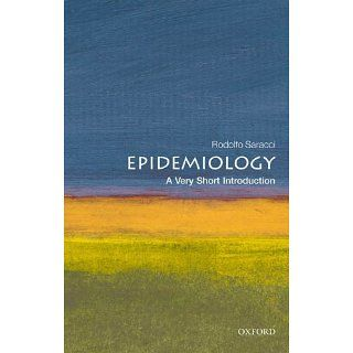 Epidemiology A Very Short Introduction Rodolfo Saracci