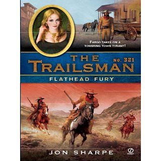 The Trailsman #321 Flathead Fury Jon Sharpe Kindle