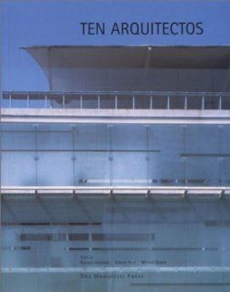 Ten Arquitectos Enrique Norten and Bernardo Gomez Pimienta (Works in