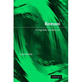 Romani A Linguistic Introduction Yaron Matras 9780521023306