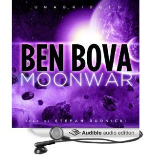 Moonwar (Audible Audio Edition) Ben Bova, Stefan Rudnicki