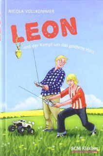 Leon und der Kampf um das goldene Herz Nicola Vollkommer