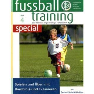 fußballtraining special Band 4 Spielen und üben mit Bambinis und F