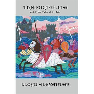 The Foundling And Other Tales of Prydain (The Chronicles of Prydain