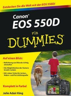 Canon EOS 550D für Dummies (Fur Dummies) Julie Adair King