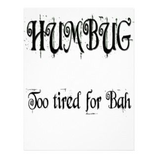Humbug too tired for Bah Saying Letterhead Design