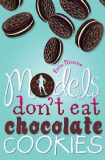 Models Dont Eat Chocolate Cookies (Hardcover)